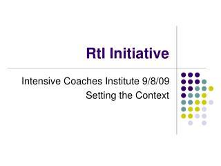 RtI Initiative