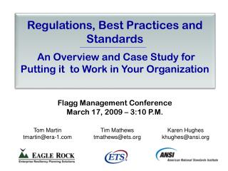 Regulations, Best Practices and Standards