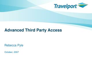Advanced Third Party Access