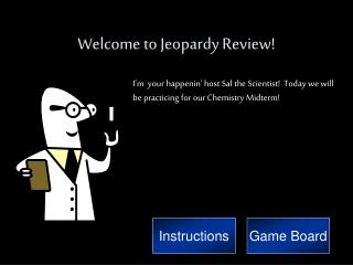 Welcome to Jeopardy Review!