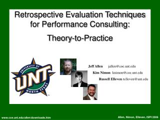 Retrospective Evaluation Techniques for Performance Consulting:   Theory-to-Practice