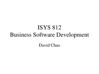 ISYS 812 Business Software Development