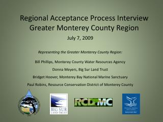 Regional Acceptance Process Interview Greater Monterey County Region