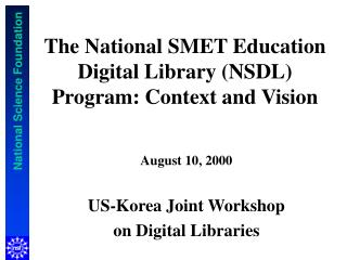 The National SMET Education Digital Library (NSDL) Program: Context and Vision
