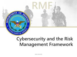 Cybersecurity and the Risk Management Framework