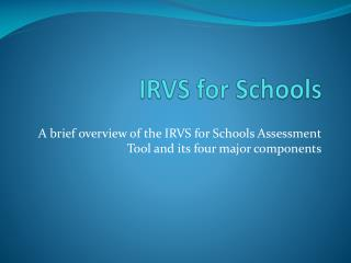 IRVS for Schools