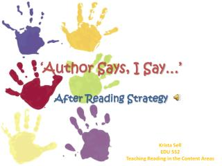 'Author Says, I Say…' After Reading Strategy