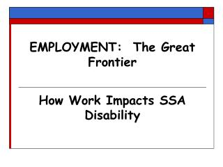EMPLOYMENT:  The Great Frontier