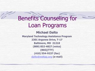 Benefits Counseling for  Loan Programs