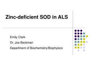 Zinc-deficient SOD in ALS