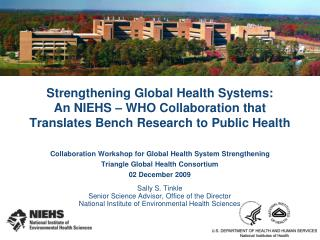 Collaboration Workshop for Global Health System Strengthening Triangle Global Health Consortium