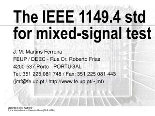 The IEEE 1149.4 std for mixed-signal test