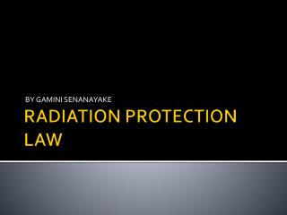 RADIATION PROTECTION LAW