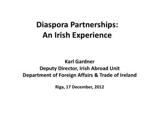 Diaspora Partnerships:  An Irish Experience