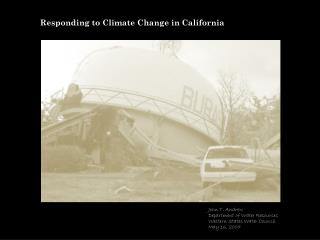 Responding to Climate Change in California