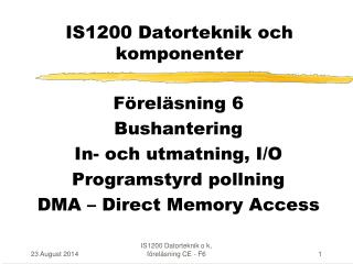 IS1200 Datorteknik och komponenter
