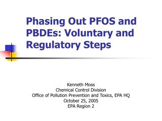 Phasing Out PFOS and PBDEs: Voluntary and Regulatory Steps