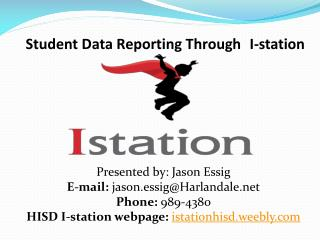 Student Data Reporting Through 	I-station