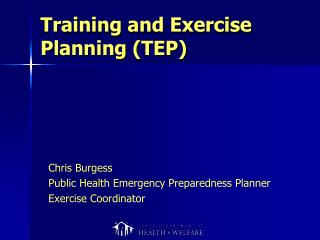 Training and Exercise Planning (TEP)