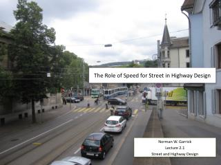 The Role of Speed for Street in Highway Design