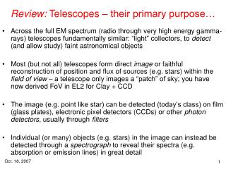 Review:  Telescopes – their primary purpose…