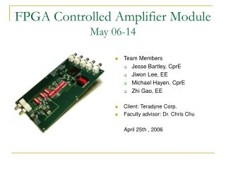 FPGA Controlled Amplifier Module May 06-14