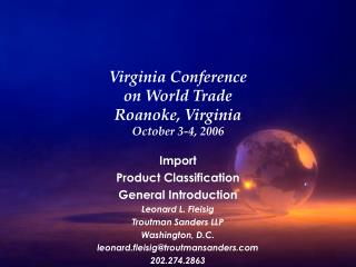 Virginia Conference on World Trade Roanoke, Virginia October 3-4, 2006
