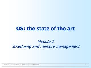 OS: the state of the art