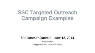 SSC Targeted Outreach Campaign Examples