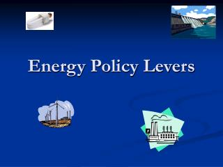 Energy Policy Levers