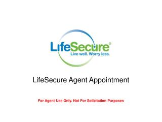 LifeSecure Agent Appointment