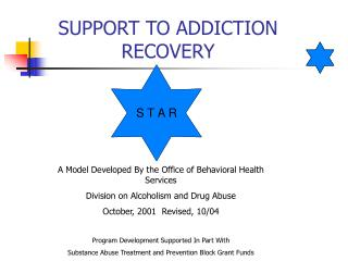SUPPORT TO ADDICTION RECOVERY