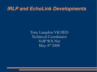 IRLP and EchoLink Developments