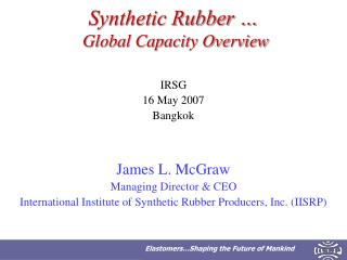 Synthetic Rubber …  Global Capacity Overview