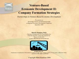 Venture-Based Economic Development II: Company Formation Strategies