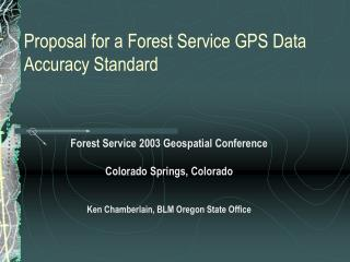 Proposal for a Forest Service GPS Data Accuracy Standard