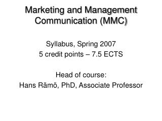Marketing and Management Communication (MMC)