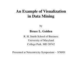An Example of Visualization in Data Mining