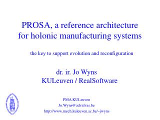 PROSA, a reference architecture for holonic manufacturing systems