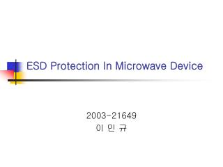 ESD Protection In Microwave Device