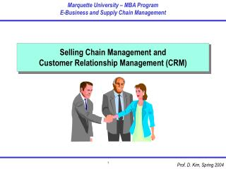 Selling Chain Management and Customer Relationship Management (CRM)