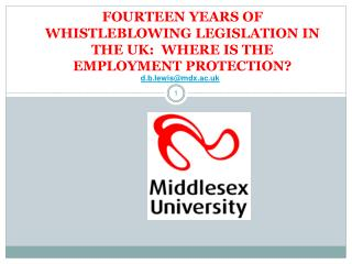 FOURTEEN YEARS OF WHISTLEBLOWING LEGISLATION IN THE UK:  WHERE IS THE EMPLOYMENT PROTECTION?