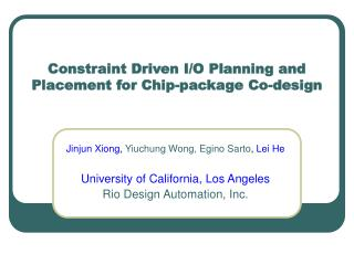 Constraint Driven I/O Planning and Placement for Chip-package Co-design