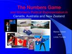 The Numbers Game and Women s Political Representation in            Canada, Australia and New Zealand