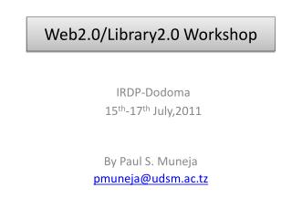 Web2.0/Library2.0 Workshop