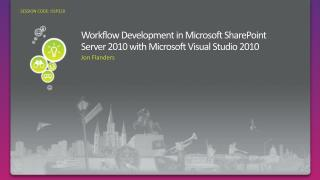 Workflow Development in Microsoft SharePoint Server 2010 with Microsoft Visual Studio 2010