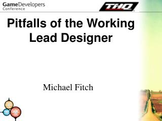 Pitfalls of the Working Lead Designer