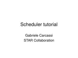 Scheduler tutorial