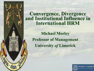Convergence, Divergence and Institutional Influence in International HRM
