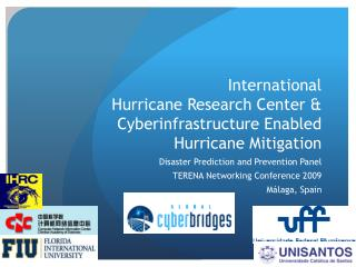 International  Hurricane Research Center & Cyberinfrastructure Enabled Hurricane Mitigation